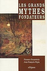 Les grands mythes fondateurs