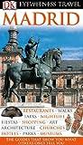 Madrid, Dorling Kindersley Publishing Staff, 0756660475