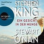 Ein Gesicht in der Menge   Stephen King,Stewart O'Nan