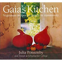 Gaia's Kitchen: Vegetarian Recipes for Family & Community