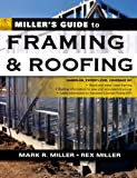 Miller's Guide to Framing and Roofing (Miller's Guides)