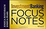img - for Investment Banking Focus Notes 2nd edition by Rosenbaum, Joshua, Pearl, Joshua (2013) Paperback book / textbook / text book