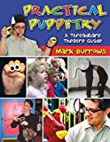 Practical Puppetry, Mark Burrows, 1429118148