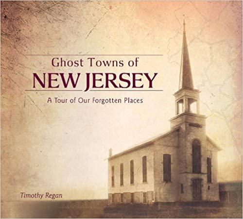 Ghost Towns of New Jersey