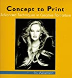Concept to Print: Advanced Techniques in Creative Portraiture