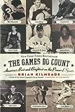The Games Do Count, Brian Kilmeade, 0060736763