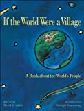 If the World Were a Village: A Book about the World8217;s People (CitizenKid)