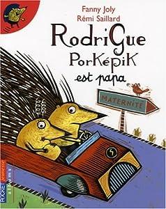 """Afficher """"Rodrigue Porképik est papa"""""""