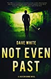 Image of Not Even Past: A Jackson Donne Novel