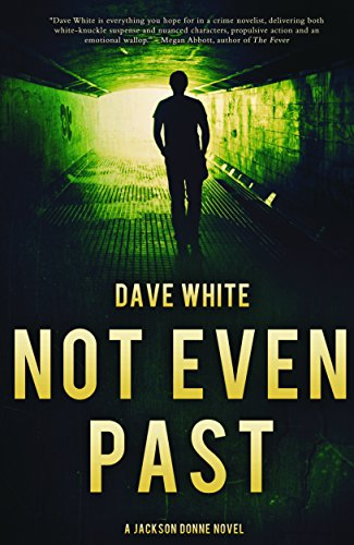 Book Cover: Not even past : a Jackson Donne novel
