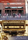 Front cover for the book Grosse Pointe by Ann Marie Aliotta