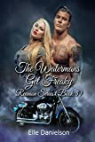The Watermans Get Freaky (Reunion  Book 3)