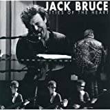 Cities Of The Heart: Remastered Edition /  Jack Bruce