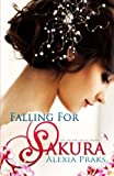 Falling For Sakura (Volume 1)