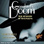 Gangland's Doom: The Shadow of the Pulps | Frank Eisgruber, Jr.