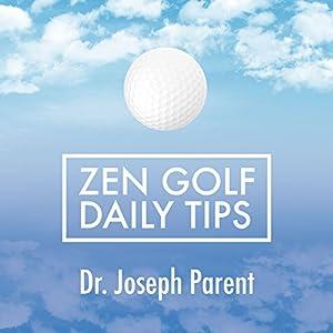 Zen Golf Daily Tips Audiobook