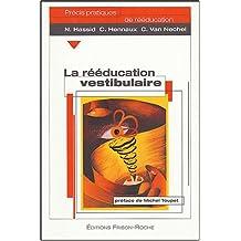 La Reeducation Vestibulaire
