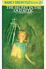 Nancy Drew 21: The Secret in the Old Attic (Nancy Drew Mysteries) Kindle Edition