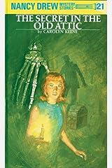 Nancy Drew 21: The Secret in the Old Attic (Nancy Drew Mysteries) Kindle Edition
