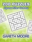 Jigsaw Killer Sudoku: 200 Puzzles, Gareth Moore, 1479222003