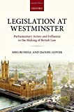 img - for Legislation at Westminster: Parliamentary Actors and Influence in the Making of British Law book / textbook / text book