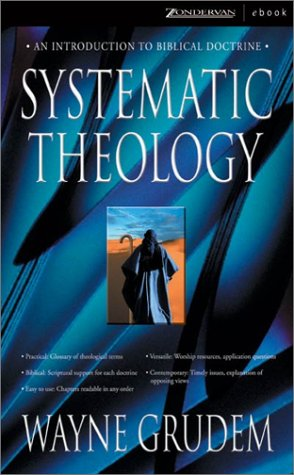 Books : Systematic Theology: An Introduction to Biblical Doctrine