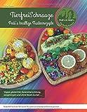 TierfreiSchnauze - Pedi's knallige Fastenrezepte ... Vegan, glutenfrei, basenüberschüssig, ausgewogen und ohne fiesen Zucker ...: Rezepte NICHT nur ... und Pürierstab geschrieben ... RINGBINDUNG