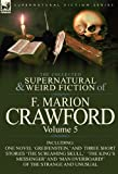 The Collected Supernatural and Weird Fiction of F Marion Crawford, F. Marion Crawford, 0857065556
