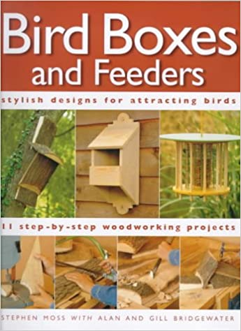 Bird Boxes and Feeders (Step-by-Step)