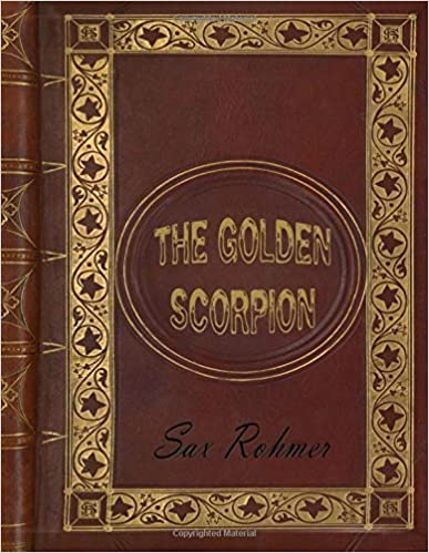 Book The Golden Scorpion by Sax Rohmer (2016-03-22)