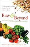 omega 3 cookbook - Raw and Beyond: How Omega-3 Nutrition Is Transforming the Raw Food Paradigm