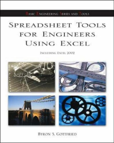 Spreadsheet Tools for Engineers Using Excel: Including Excel 2002 (McGraw-Hill's Best--Basic Engineering Series and Tool