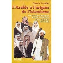 Arabie a l'origine.. islamisme