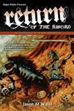 img - for Return of the Sword: An Anthology of Heroic Adventure book / textbook / text book