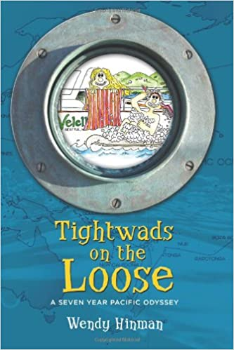 Book Tightwads on the Loose: A Seven Year Pacific Odyssey