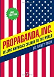 Propaganda, Inc, Nancy Snow, 1583228985