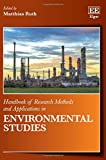 img - for Handbook of Research Methods and Applications in Environmental Studies (Handbooks of Research Methods and Applications Series) (Elgar Original reference) book / textbook / text book