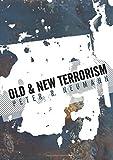 Old and New Terrorism (Understanding Terrorism)
