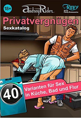 Amazon Com Sex Katalog Privatvergnugen 40 Sexvarianten Fur Kuche