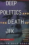 Deep Politics and the Death of JFK