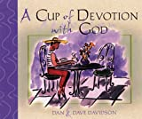 A Cup of Devotion with God, Dan Davidson and Dave Davidson, 0892214260