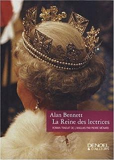 La reine des lectrices : roman, Bennett, Alan