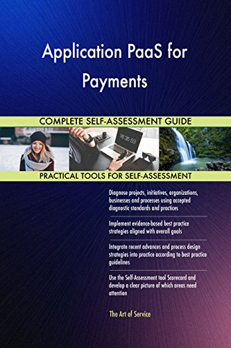 Application PaaS for Payments Toolkit: best-practice templates, step-by-step work plans and maturity diagnostics