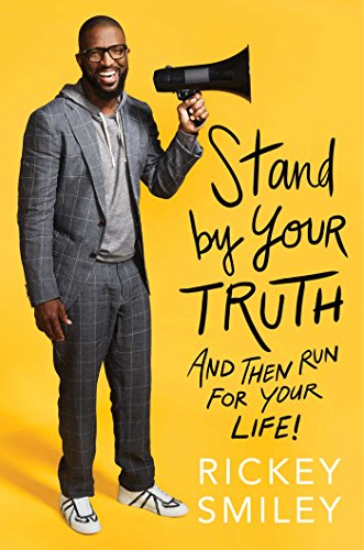 Stand by Your Truth: And Then Run for Your Life! cover