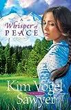 A Whisper of Peace, Kim Vogel Sawyer, 0764209205
