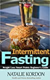 Intermittent Fasting: Weight Loss Smart Points Beginner's Guide