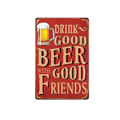 Vintage Beer Decor Signs, 12 x 9 'Drink Good Beer w/ Good Friends' Bar Decor, Fun Metal Bar Signs, Bar Signs for Home, Office, or Man Cave, Vintage Bar Accessories, Vintage Bar Sign, Fun Beer Signs ()