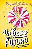 Un beso en tu futuro: Deja que la línea del amor adivine tus deseos (Spanish Edition)