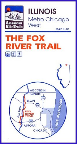 Fox River Trail Map (Plastic, - River Oaks Illinois