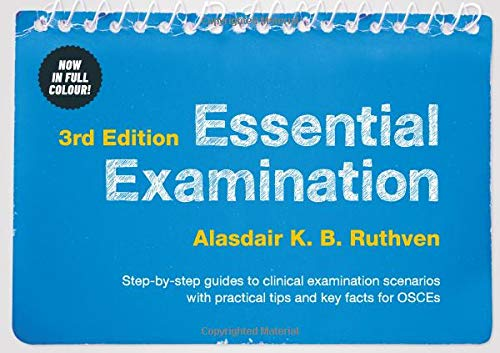 Free Essential Examination, third edition: Step-by-step guides to clinical examination scenarios with pra<br />TXT